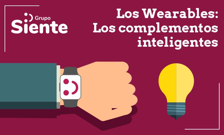 3f4a49812f18 Los wearables  los complementos inteligentes